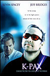 K-Pax starring brilliant actors Kevin Spacey and Jeff Bridges